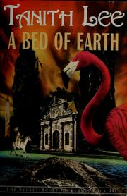 Cover of: Bed of earth | Tanith Lee