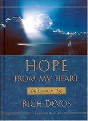 Cover of: Hope From My Heart Ten Lessons For Life | Rich DeVos