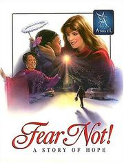 Cover of: Fear Not - Story of Hope: A (Touched By An Angel Classic)