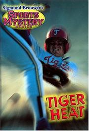 Cover of: Tiger Heat: Baseball (Sigmund Brouwer's Sports Mystery)