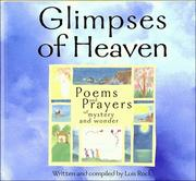 Cover of: Glimpses of Heaven: Poems and Prayers of Mystery and Wonder
