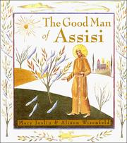 Cover of: The Good Man of Assisi | Mary Coker Joslin