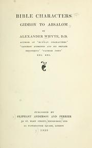 Cover of: Bible characters, Gideon to Absalom | Whyte, Alexander