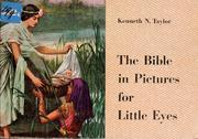 Cover of: The Bible in pictures for little eyes. | Kenneth Nathaniel Taylor