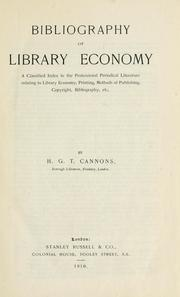 Bibliography of library economy by H.G.T. Cannons