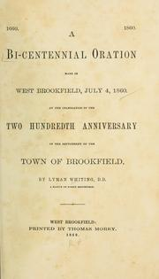 Cover of: A bi-centennial oration made in West Brookfield, July 4, 1860 | Lymann Whiting
