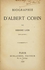 Cover of: Biographie d'Albert Cohn by Isidore Loeb