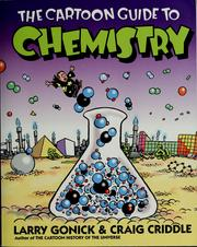 Cover of: The cartoon guide to chemistry by Larry Gonick