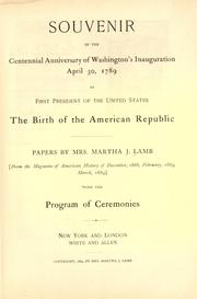 Cover of: Souvenir of the centennial anniversary of Washington's inauguration April 30, 1789 as first president of the United States | Martha J. Lamb