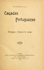 Cover of: Caçadas portuguezas by Francisco Zacharias Aça