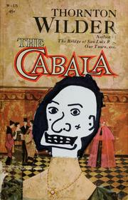Cover of: The cabala by Thornton Wilder