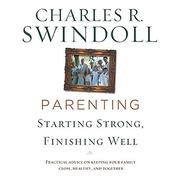 Parenting by Charles R. Swindoll