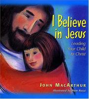 Cover of: I believe in Jesus: leading your child to Christ