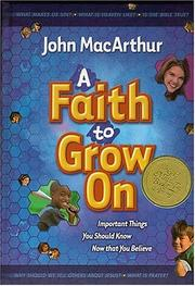 Cover of: A Faith to Grow On: Interactive Journal