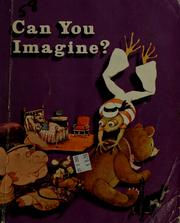 Cover of: Can you imagine? | Eldonna L. Evertts