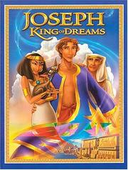 Cover of: Joseph, King Of Dreams Classic Edition