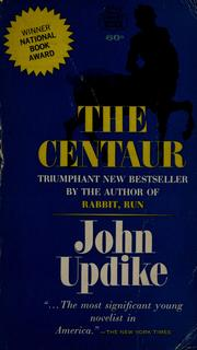 The centaur. by John Updike