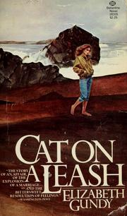 Cover of: Cat on a leash | Elizabeth Gundy