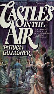 Cover of: Castles in the air | Patricia Gallagher