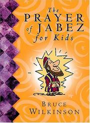 Cover of: The Prayer of Jabez for Kids | Bruce H. Wilkinson
