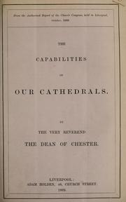 Cover of: capabilities of our cathedrals | J. S. Howson