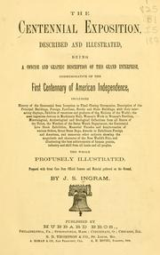 Cover of: The Centennial Exposition by J. S. Ingram