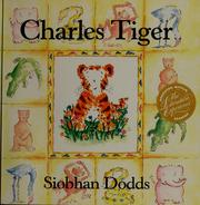 Cover of: Charles Tiger | Siobhan Dodds