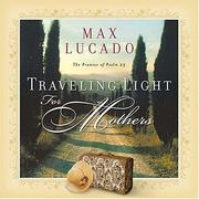 Cover of: Traveling Light for Mothers