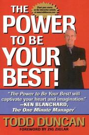 Cover of: The Power To Be Your Best | Todd Duncan