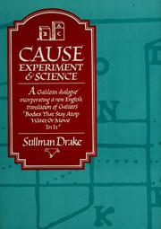 Cover of: Cause, experiment, & science | Drake Stillman