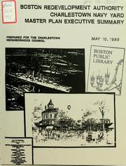 Charlestown navy yard master plan executive summary by Boston Redevelopment Authority