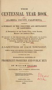 Cover of: The centennial year book of Alameda County, California | William Halley