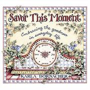 Cover of: Savor this moment