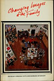 Cover of: Changing images of the family |