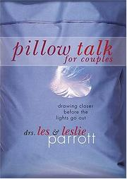 Cover of: Pillow talk for couples | Les Parrott