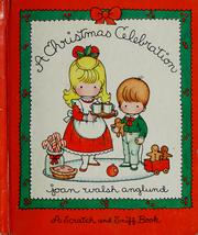 Cover of: A Christmas celebration | Joan Walsh Anglund