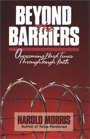 Beyond the barriers by Harold Morris