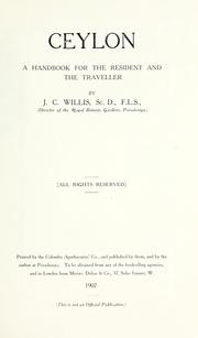 Cover of: Ceylon, a handbook for the resident and the traveller | J. C. Willis