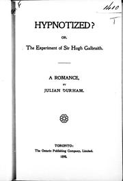 Cover of: Hypnotized?, or, The experiment of Sir Hugh Galbraith | Julia W. Henshaw