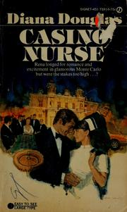 Cover of: Casino nurse | Diana Douglas