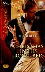 Cover of: Christmas in his royal bed | Heidi Betts
