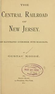 Cover of: The Central railroad of New Jersey | Gustav KobbГ©