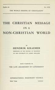 Cover of: The Christian message in a non-Christian world | H. Kraemer