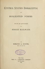 Cover of: Central station bookkeeping and suggested forms. | Horatio Alvah Foster