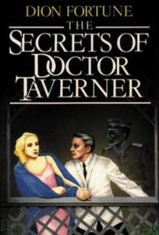 Cover of: Dion Fortune's the Secrets of Dr. Taverner | Dion Fortune