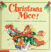 Cover of: Christmas mice! | Bethany Roberts