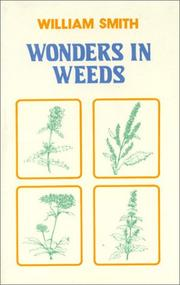 Cover of: Wonders in Weeds (Health Master) | William Smith