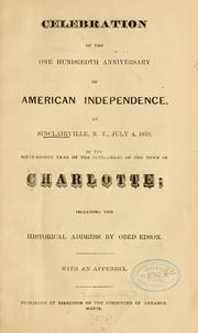 Cover of: Celebration of the one hundredth anniversary of American independence | Charlotte, N.Y. (Chautauqua co.)