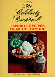 Cover of: The celebrity cookbook | compiled and edited by Treasured Publications, inc.