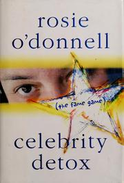 Cover of: Celebrity detox | Rosie O'Donnell